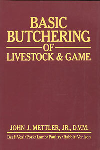 McMurray Hatchery | Books | Basic Butchering of Livestock and Game