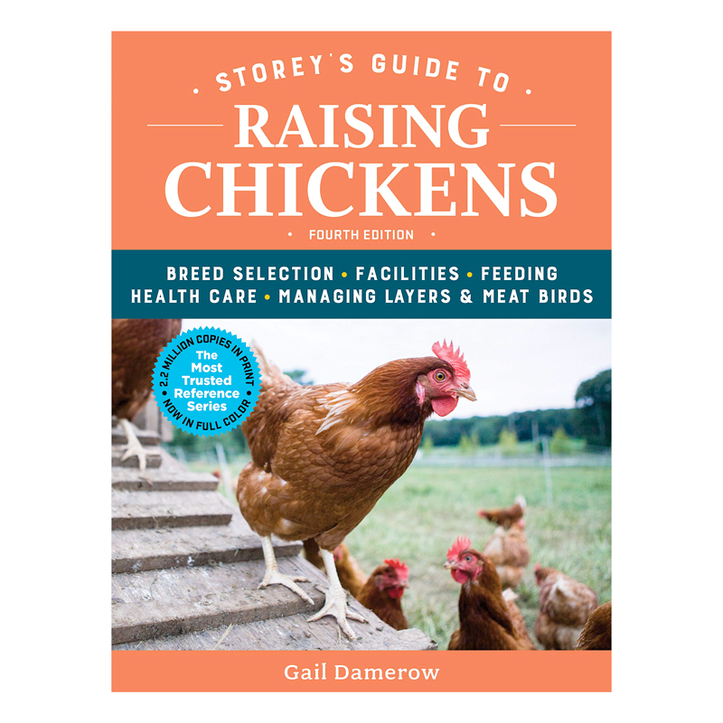 McMurray Hatchery   Books   Storey's Guide To Raising Chickens by Gail Damerow